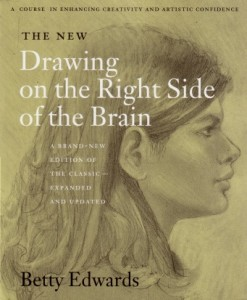 Drawing on the Right Side of the Brain (front cover)